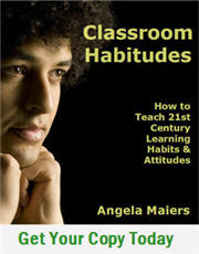 Classroom Habitudes by Angela Maiers.